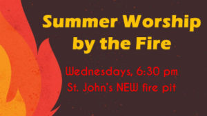 Worship by the Fire Schedule