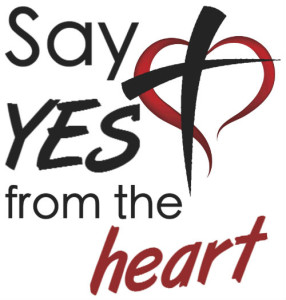 Say YES from the heart