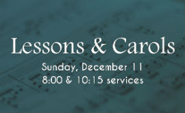 Service of Lessons & Carols on December 11