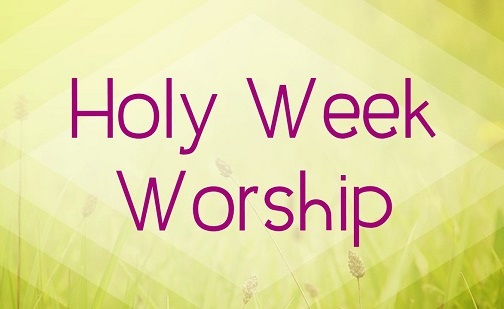 Holy Week Worship 2